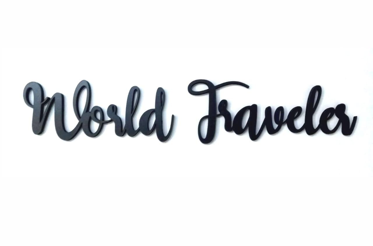 Frase Viagem Decorativa  - World Traveler (Tamanho: 40x10cm)